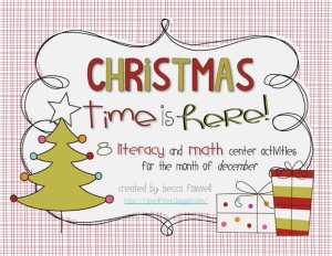 Christmas Time is Here! {Literacy and Math Center Activities for December}