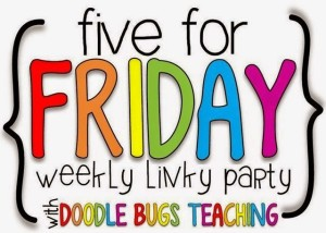 Catching Up on Life, Freebies, and a Sale!! {Five for Friday..on Saturday}