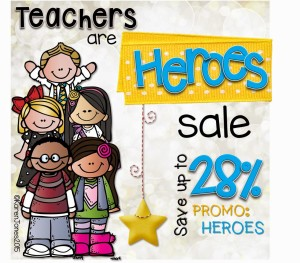 Teachers are Heroes Sale!! :)
