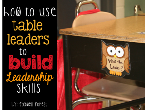 Using Table Leaders to Build Leadership Skills